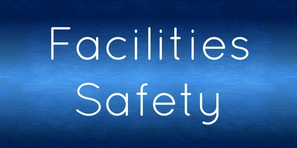 Facilities Safety